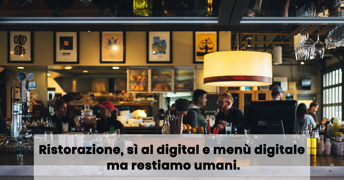 Ristorazione, sì al digital e menù digitale ma restiamo umani