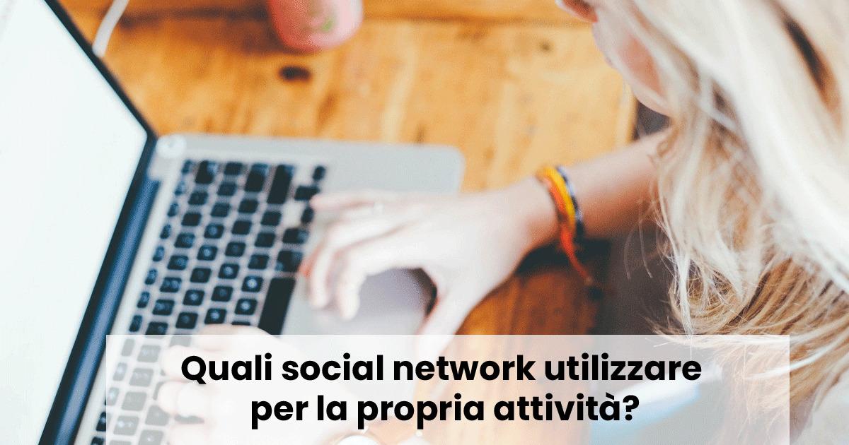 Quali social network utilizzare per la propria attività?