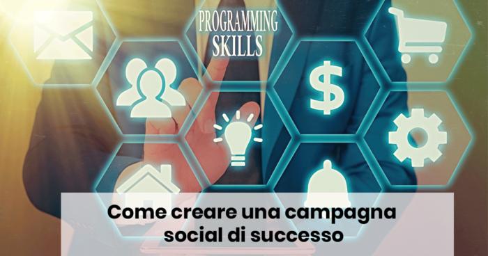 Come creare una campagna social di successo