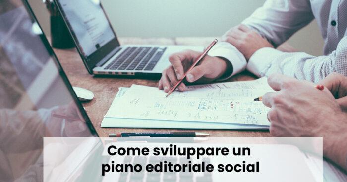 Come sviluppare un piano editoriale social